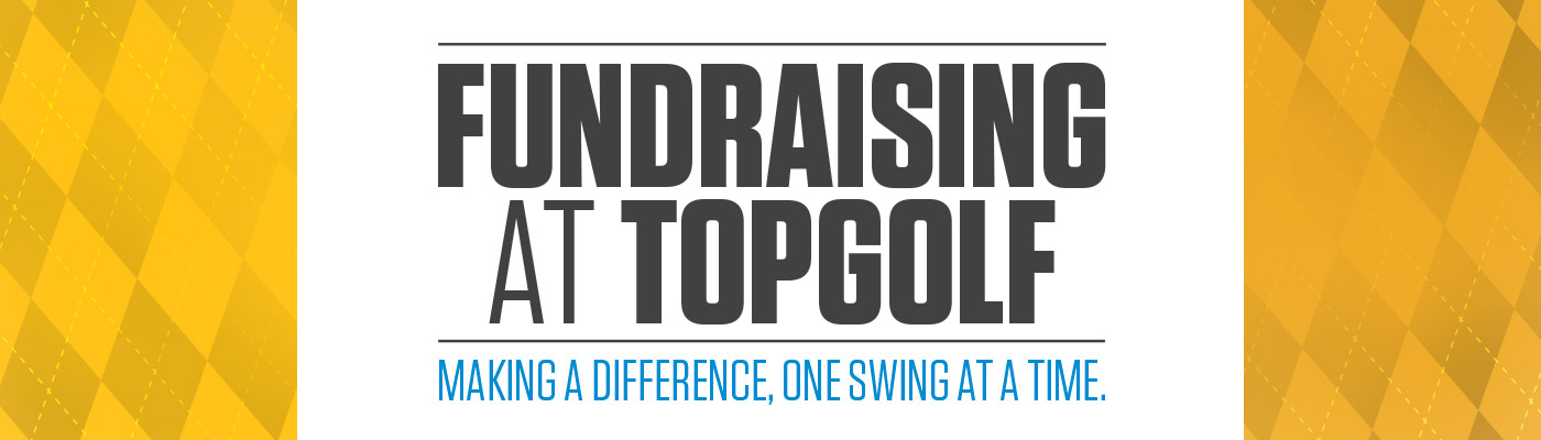 Fundraising at Topgolf
