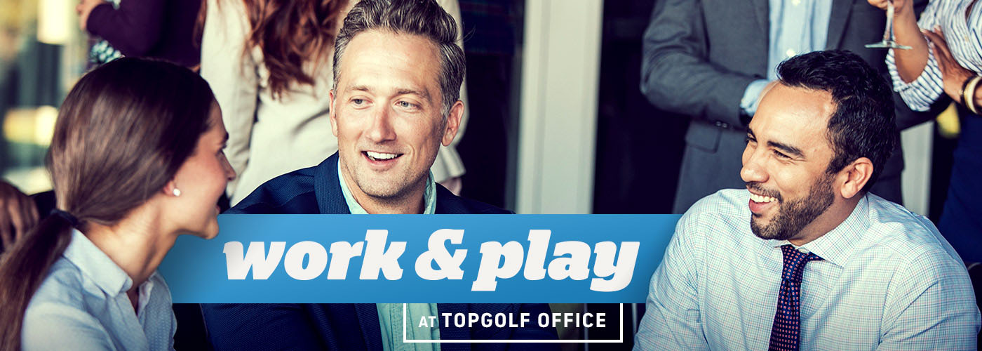 Work and Play at Topgolf Office